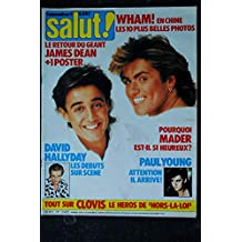 SALUT ! 251 MAI 1986 COVER WHAM! GEORGE MICHAEL 6 PAGES CLOVIS CORNILLAC MADER PAUL YOUNG