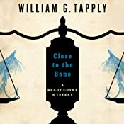 Close to the Bone: Brady Coyne Mysteries, Book 14 | William G. Tapply