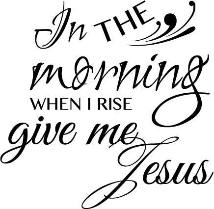 Amazon.com: Newclew en la mañana cuando I Rise Give Me Jesús ...