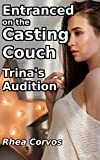 Entranced on the Casting Couch: Trina's Audition
