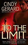 To the Limit, Cindy Gerard, 0312948573