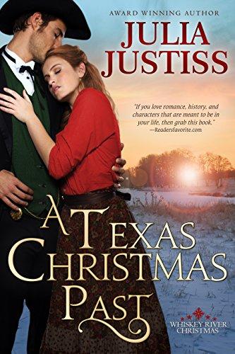 A Texas Christmas Past (Whiskey River Christmas Book 1)