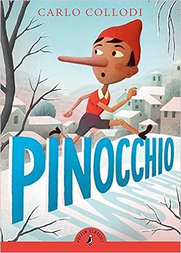 Pinocchio Puffin Classics Carlo Collodi John Boyne 9780141331645 Amazon Books