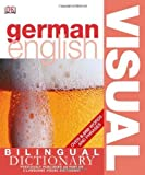 German English Visual Bilingual Dictionary, Dorling Kindersley Publishing Staff, 0756612950