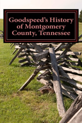 Download Goodspeed's History of Montgomery County, Tennessee pdf epub