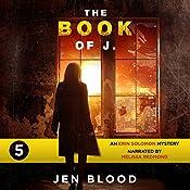 The Book of J.: The Erin Solomon Mysteries, Book 5   Jen Blood