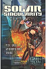 Solar Singularity: An Interface Zero 2.0 Novel Paperback