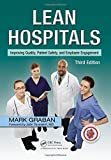 img - for Lean Hospitals: Improving Quality, Patient Safety, and Employee Engagement, Third Edition by Mark Graban (2016-06-01) book / textbook / text book