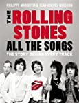 The Rolling Stones All the Songs: The...