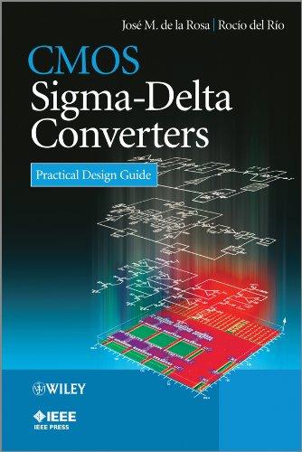 CMOS Sigma-Delta Converters: Practical Design Guide (Best Electronic Circuit Simulator)