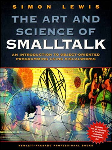 Art and Science of Smalltalk, The