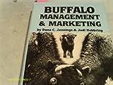 Buffalo Management and Marketing, Dana C. Jennings and Judi Hebbring, 0918880033