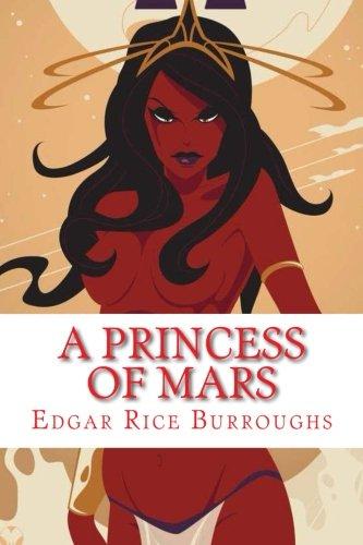 A Princess of Mars (Barsoom) (Volume 1)