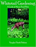 Whitetail Gardening, Vaughn Perkins, 1420856448