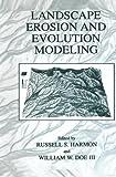 Landscape Erosion and Evolution Modeling