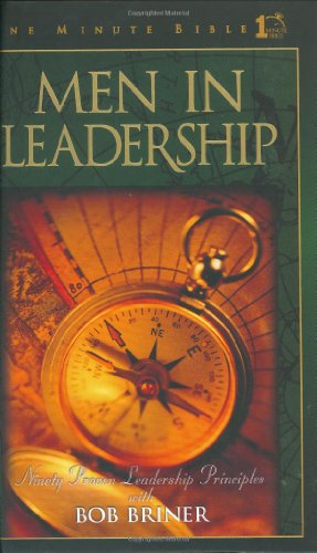 Men in Leadership: Daily Devotions to Guide Today's Leading Men (One Minute ()