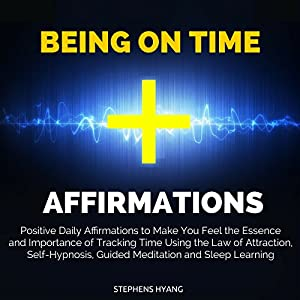 Being on Time Affirmations Speech