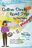 The Cotton Candy Road Trip, Pam Turlow, 0615625134