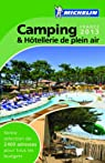 Camping & hôtellerie de plein air France 2013 par Michelin