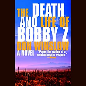 The Death and Life of Bobby Z Audiobook