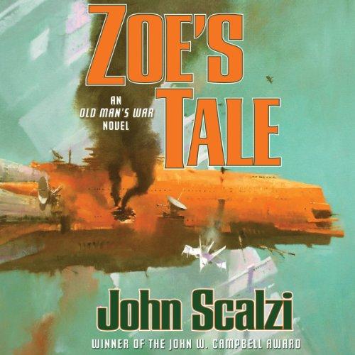 Zoe's Tale: Old Man's War, Book 4