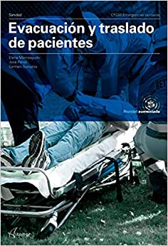 Book's Cover of Evacuación y traslado de pacientes (CFGM EMERGENCIAS SANITARIAS) (Español) Tapa blanda – 17 junio 2019