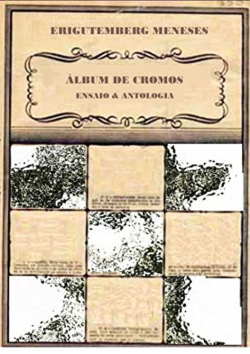 ÁLBUM DE CROMOS: Ensaio & Antologia (Portuguese Edition)