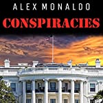 Conspiracies, Bundle I: Conspiracies, and UFOs &Aliens | Alex Monaldo