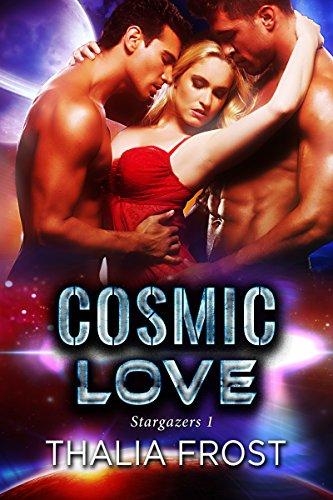 Cosmic Love (Stargazers Book 1)
