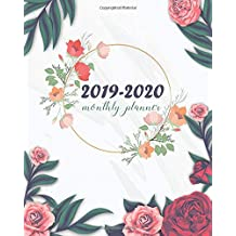 """Monthly Planner 2019-2020: Pretty Rose Cover for 24 Months and Weekly Calendar Schedule Organizer with Holidays 8"""" x 10"""""""
