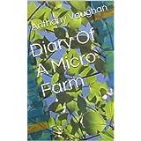 Diary Of A Micro Farm