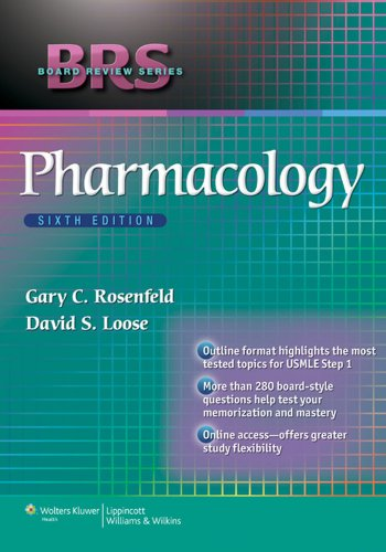 BRS Board Review Series Pharmacology (6th 2013) [Rosenfeld & Loose]