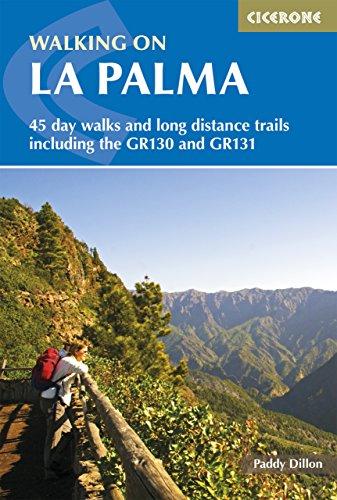 Walking on La Palma: The world's steepest island (A Cicerone Guide)