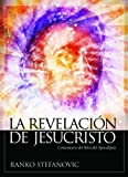 img - for La revelaci n de Jesucristo (Spanish Edition) by Ranko Stefanovic (2013-09-02) book / textbook / text book