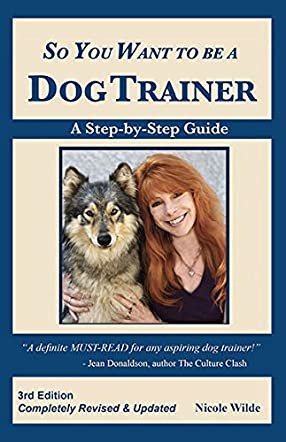 So You Want to be a Dog Trainer