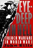 Book cover for Eye-Deep in Hell: Trench Warfare in World War I