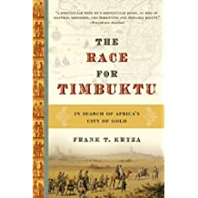 The Race for Timbuktu: The Story of Gordon Laing and the Race