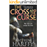 The Cross and the Curse (The Bernicia Chronicles Book 2)