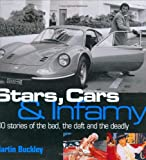 Stars, Cars and Infamy, Martin Buckley, 0760317054