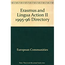 Erasmus & Lingua Action II: 1995/96 Directory