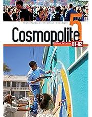 Cosmopolite 5 : Livre de l'élève + audio/vidéo téléchargeables: Méthode de FLE: Vol. 5