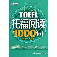 New Oriental• 1003 Words of TOEFL Reading新东方•托福阅读1000词