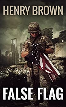 False Flag (The Retreads Book 3) by [Brown, Henry]