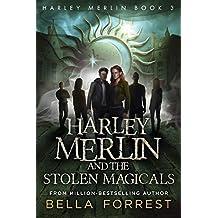 Harley Merlin 3: Harley Merlin and the Stolen Magicals