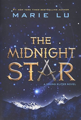 The Midnight Star (The Young Elites #3) by Marie Lu