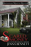 img - for Scared Money (Savannah Martin Mysteries) (Volume 13) book / textbook / text book