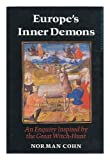 img - for Europe's inner demons: An enquiry inspired by the great witch-hunt (Columbus Centre series) book / textbook / text book