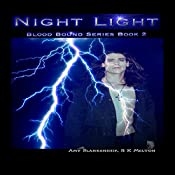 Night Light: Blood Bound, Book 2 | Amy Blankenship, R. K. Melton