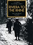 Riviera to the Rhine (United States Army in World War II. The European theater of operations)