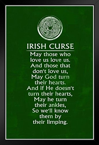 Irish Curse Art Print Framed Poster 14x20 inch ()
